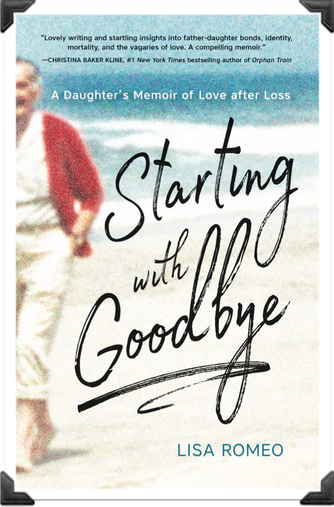 Book Cover Starting with Goodby A Daughter's Memoir of Love after Loss