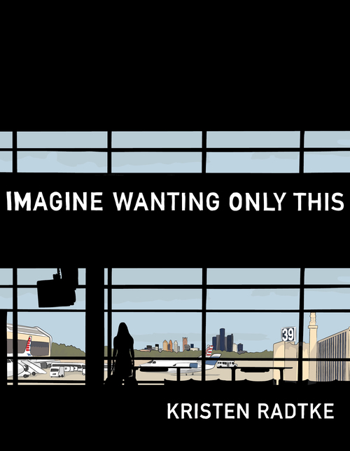 Imagine Wanting Only This Book Cover Graphic of Woman Looking Out Airport Window